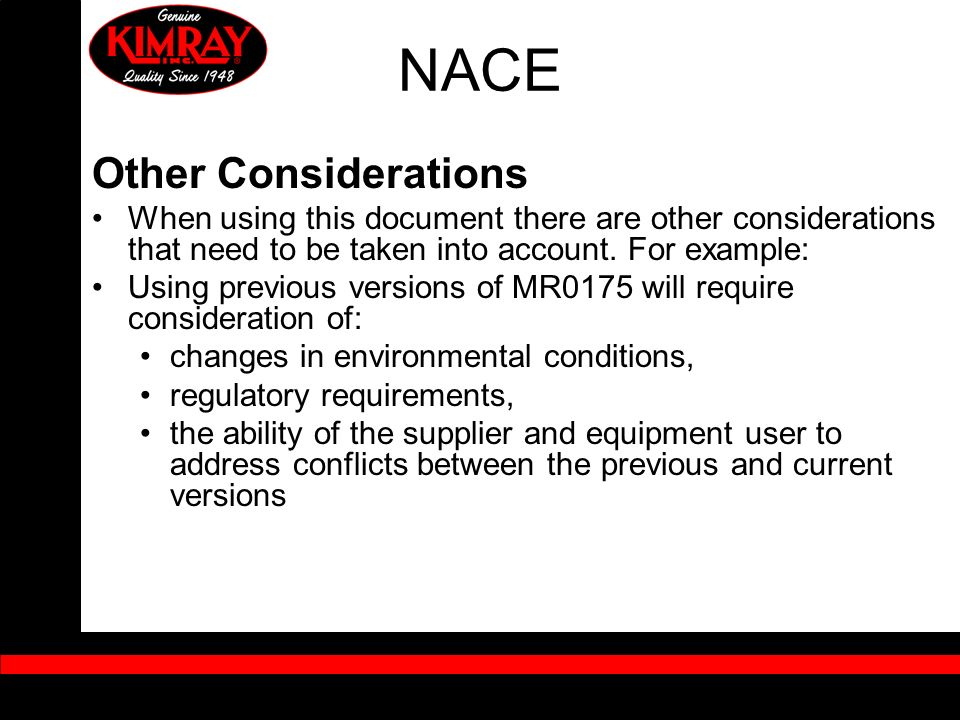 NACE Other Considerations