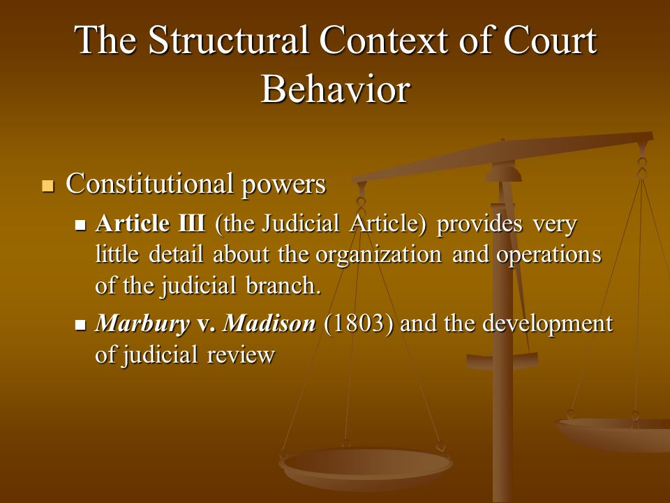 The Structural Context of Court Behavior