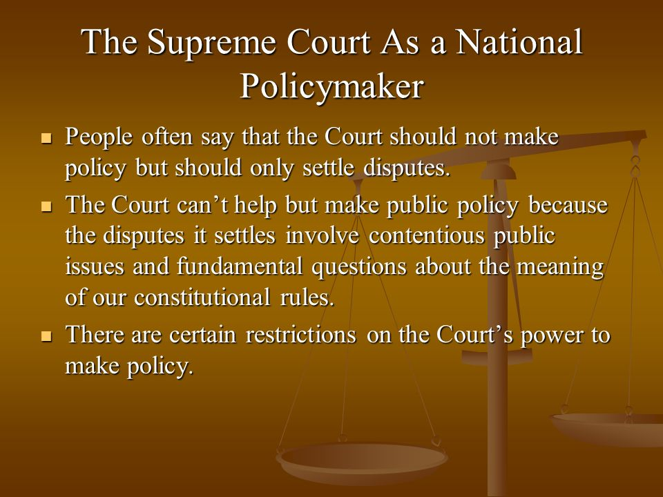 The Supreme Court As a National Policymaker
