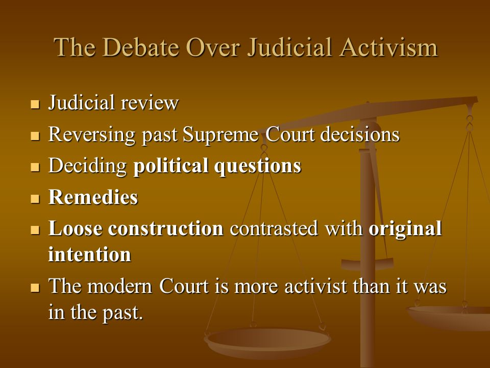 The Debate Over Judicial Activism