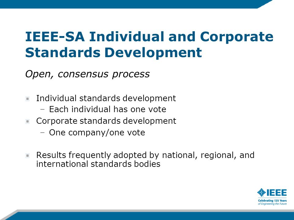 IEEE-SA Individual and Corporate Standards Development