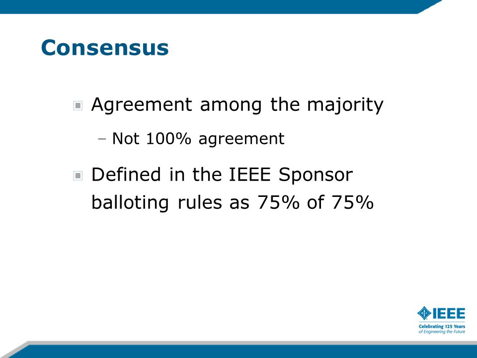 Consensus Agreement among the majority