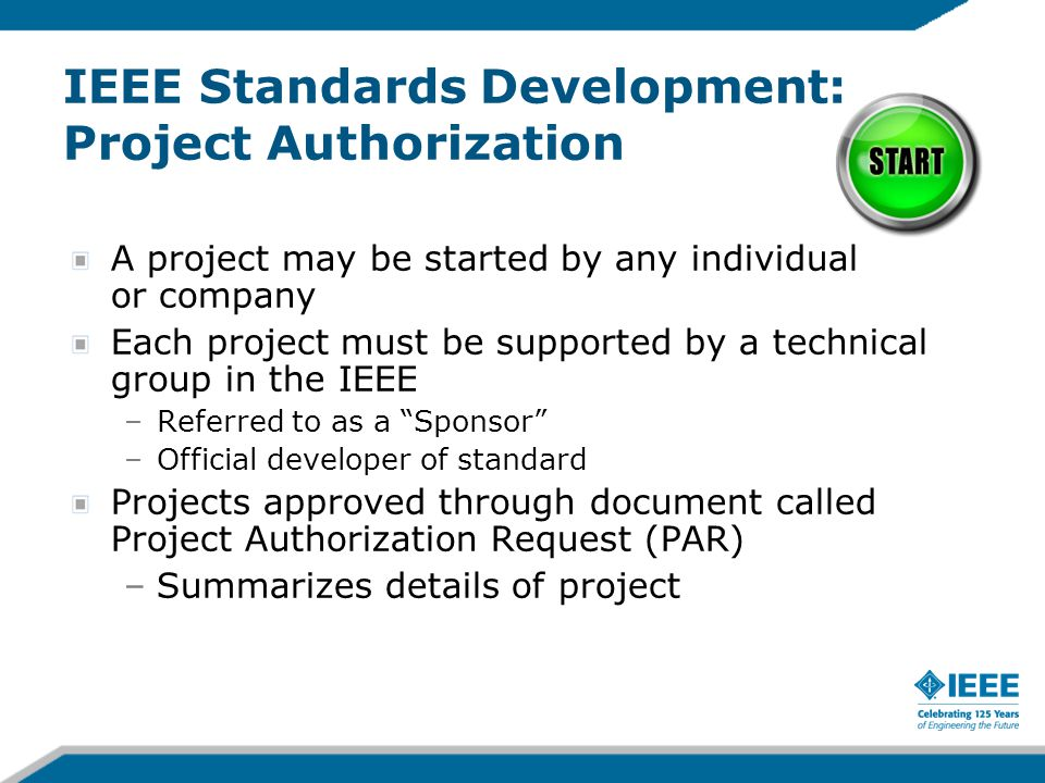 IEEE Standards Development: Project Authorization