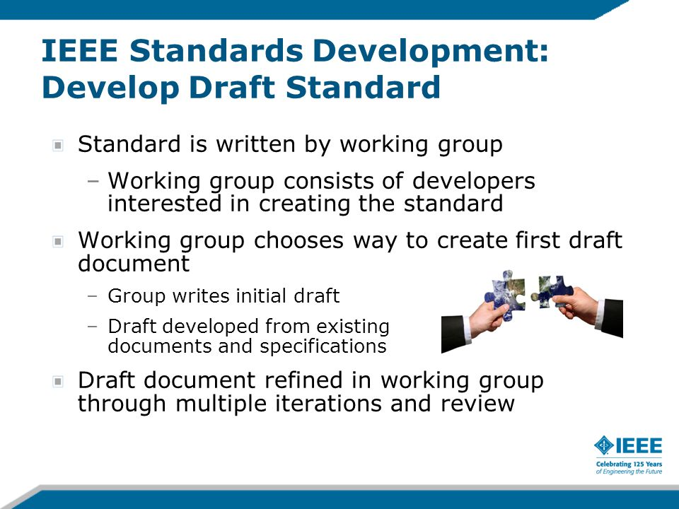IEEE Standards Development: Develop Draft Standard