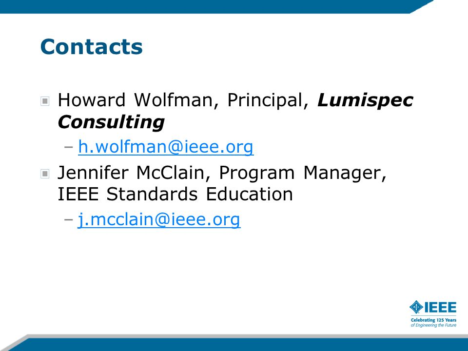 Contacts Howard Wolfman, Principal, Lumispec Consulting