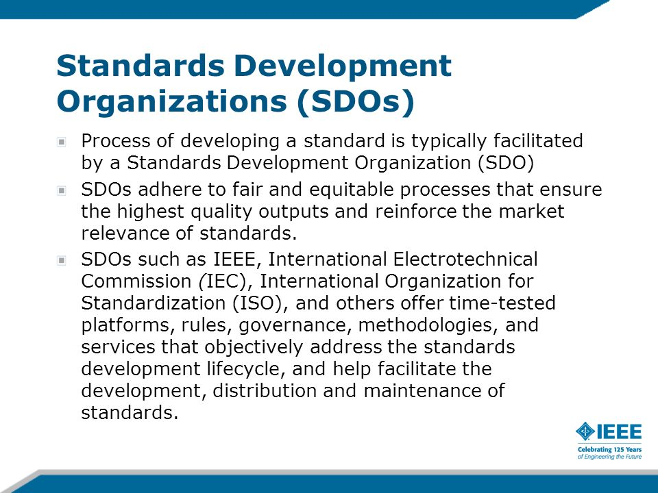 Standards Development Organizations (SDOs)
