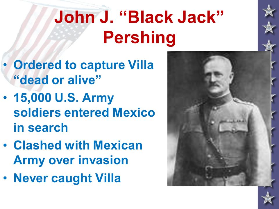 John J. Black Jack Pershing
