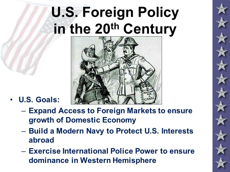 U.S. Foreign Policy in the 20th Century