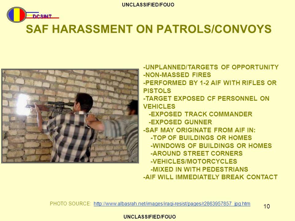 SAF HARASSMENT ON PATROLS/CONVOYS