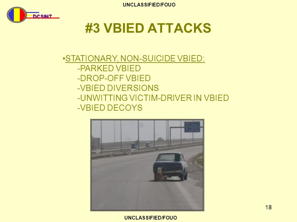 #3 VBIED ATTACKS STATIONARY, NON-SUICIDE VBIED: -PARKED VBIED