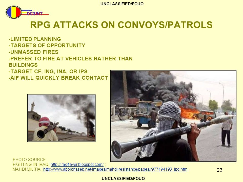 RPG ATTACKS ON CONVOYS/PATROLS