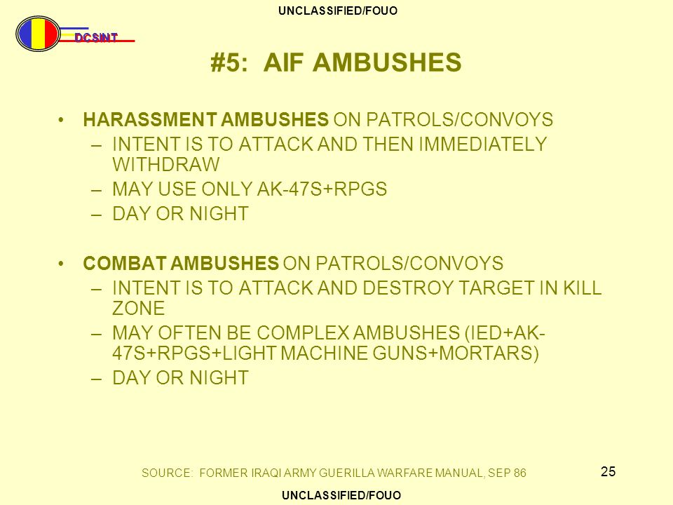 #5: AIF AMBUSHES HARASSMENT AMBUSHES ON PATROLS/CONVOYS