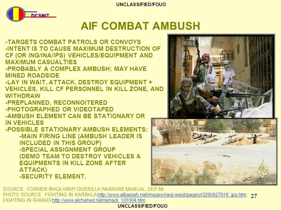 AIF COMBAT AMBUSH -TARGETS COMBAT PATROLS OR CONVOYS