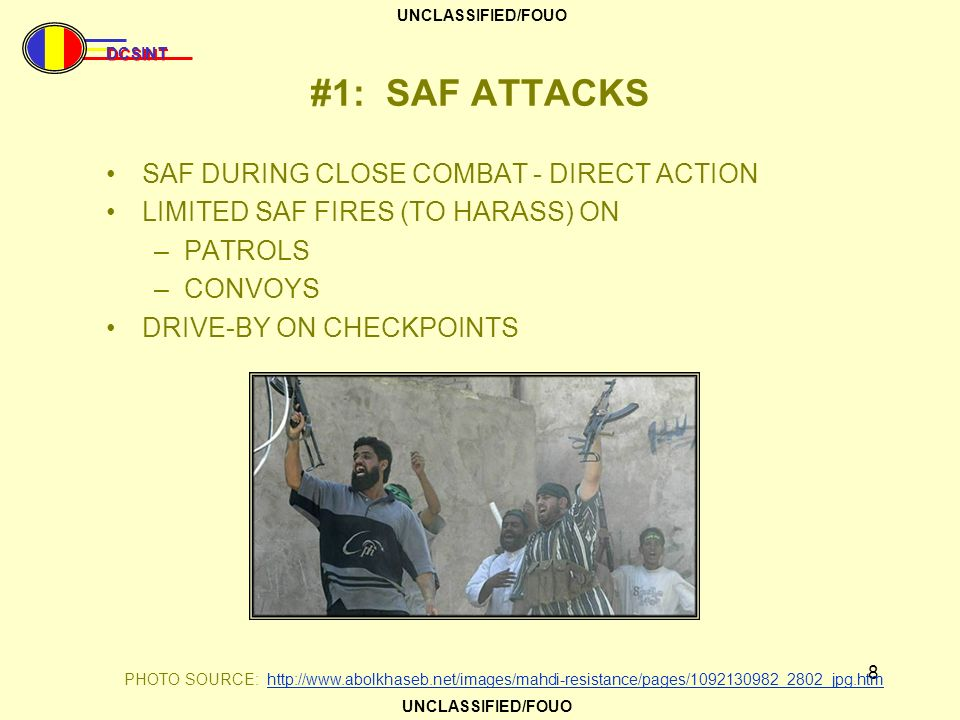 #1: SAF ATTACKS SAF DURING CLOSE COMBAT - DIRECT ACTION