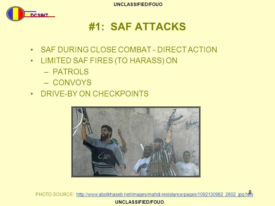 #1: SAF ATTACKS SAF DURING CLOSE COMBAT - DIRECT ACTION