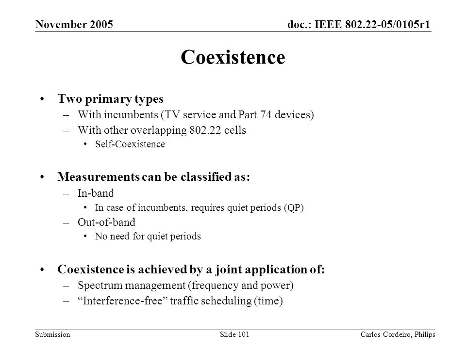 Coexistence Two primary types Measurements can be classified as: