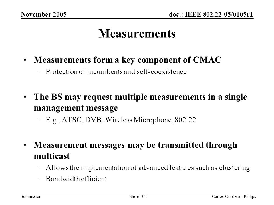 Measurements Measurements form a key component of CMAC