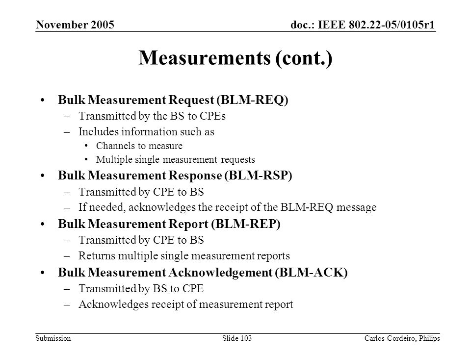 Measurements (cont.) Bulk Measurement Request (BLM-REQ)