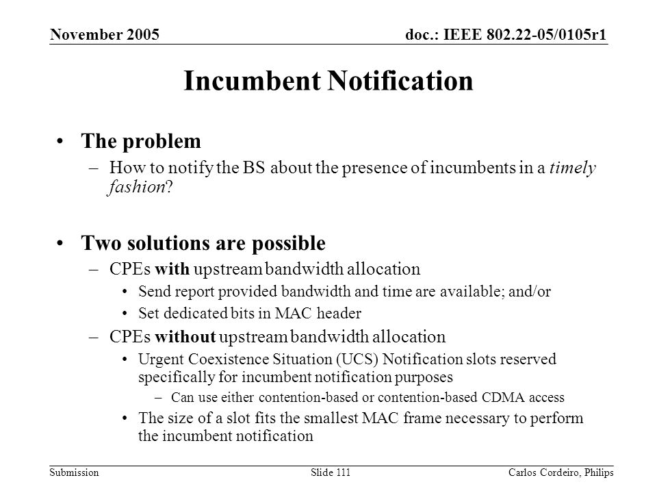Incumbent Notification