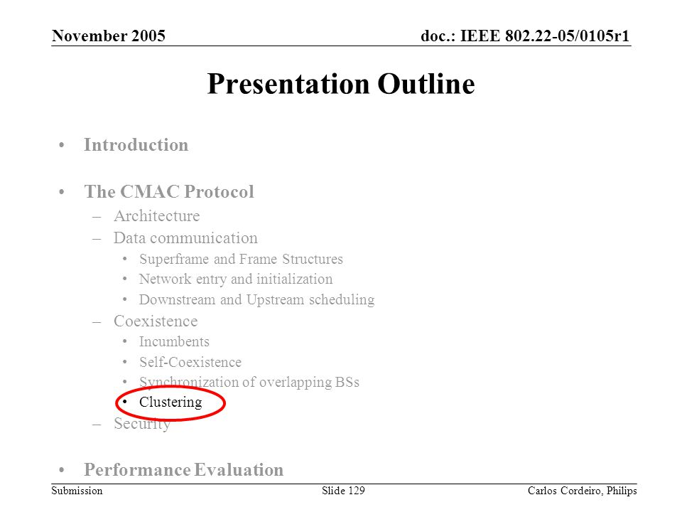 Presentation Outline Introduction The CMAC Protocol