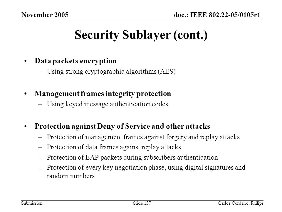 Security Sublayer (cont.)