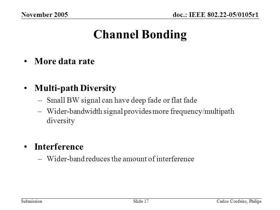 Channel Bonding More data rate Multi-path Diversity Interference