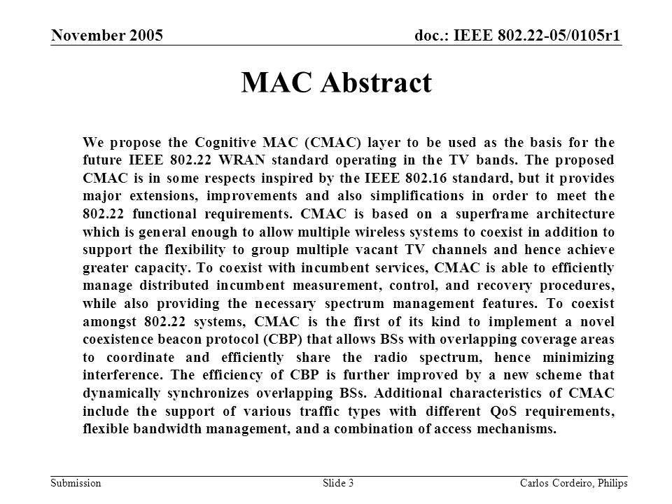 Month Year doc.: IEEE 802.22-yy/xxxxr0. November 2005. MAC Abstract.
