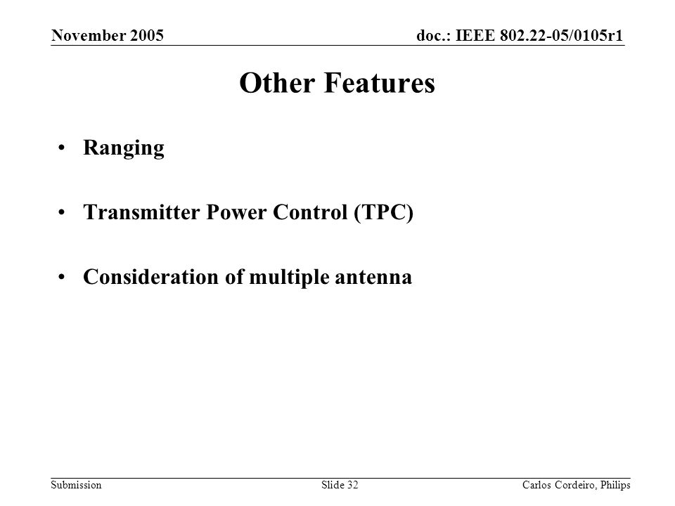 Other Features Ranging Transmitter Power Control (TPC)