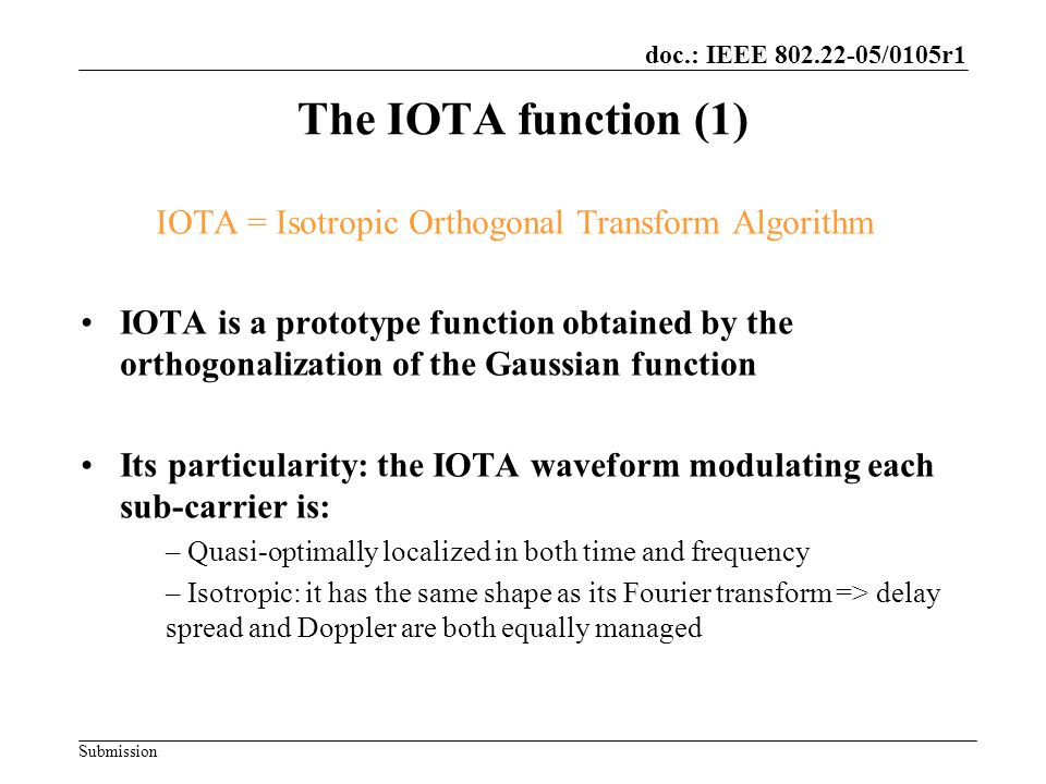 IOTA = Isotropic Orthogonal Transform Algorithm