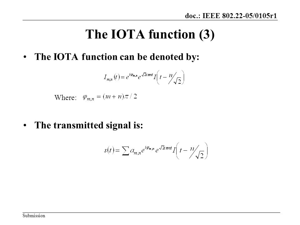 The IOTA function (3) The IOTA function can be denoted by: