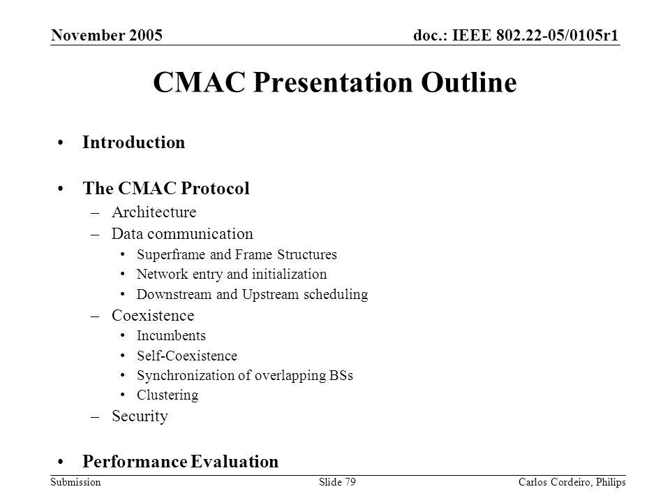 CMAC Presentation Outline