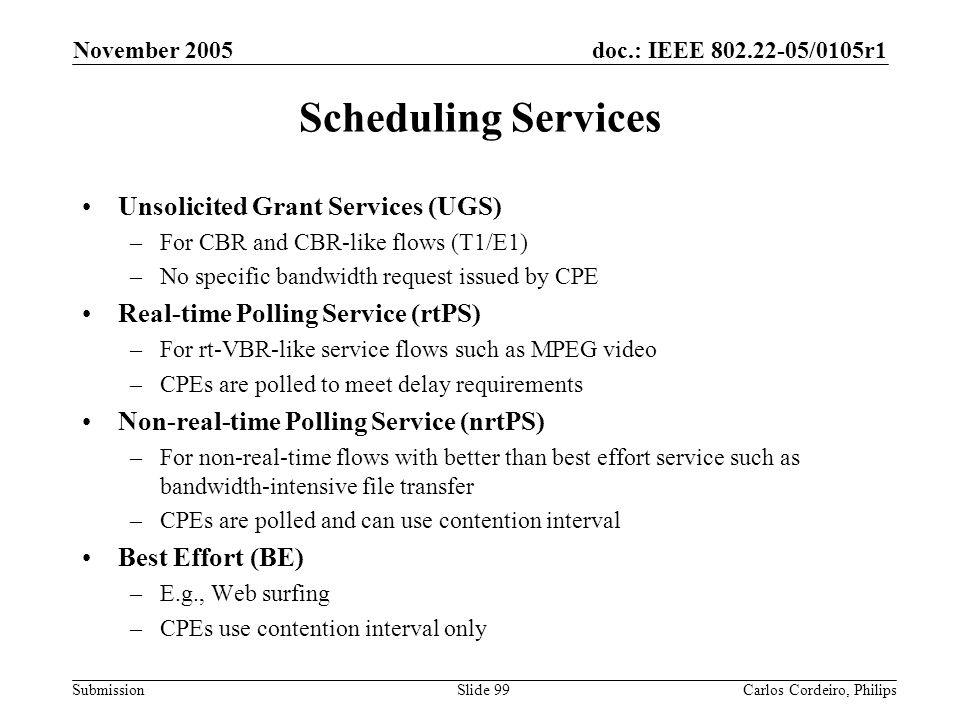 Scheduling Services Unsolicited Grant Services (UGS)