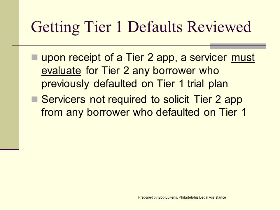 Getting Tier 1 Defaults Reviewed