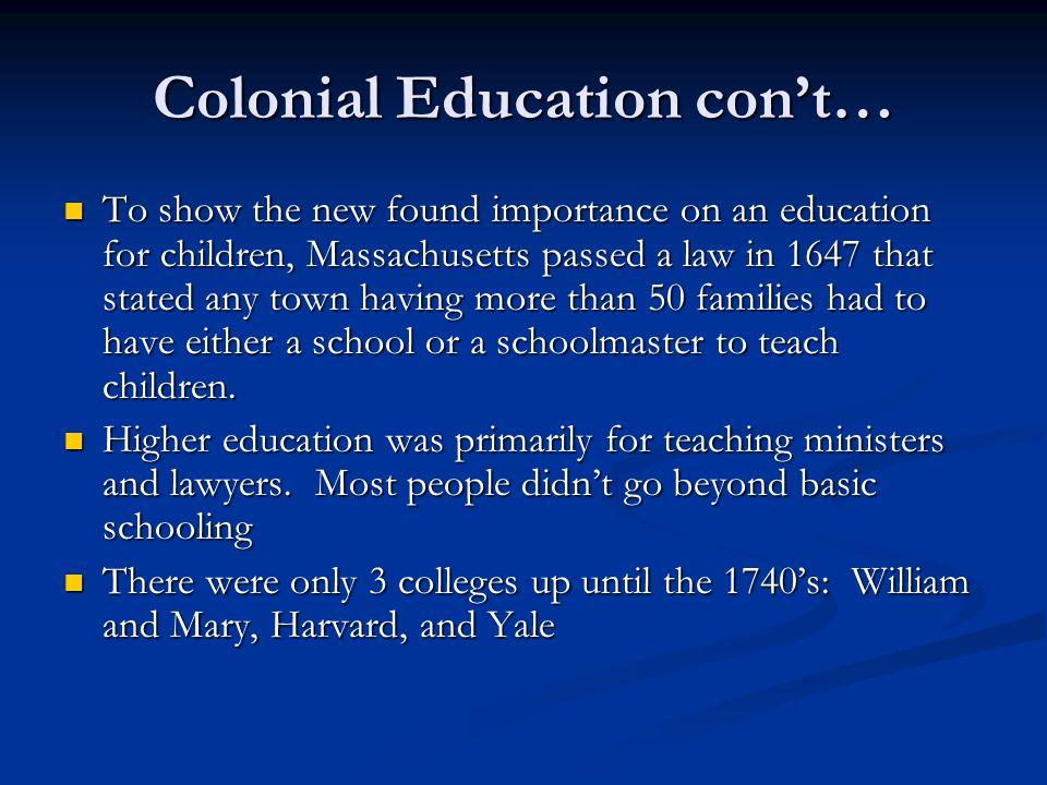 Colonial Education con't…