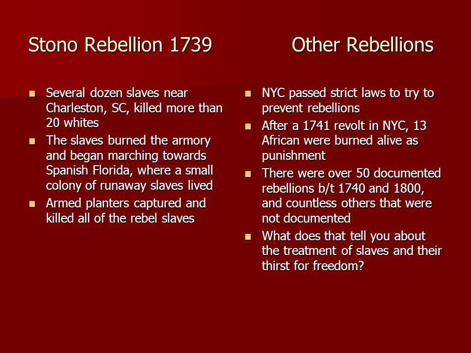 Stono Rebellion 1739 Other Rebellions