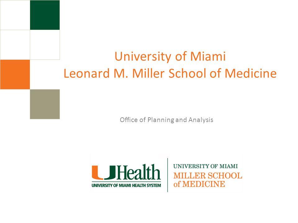 University of Miami Leonard M. Miller School of Medicine
