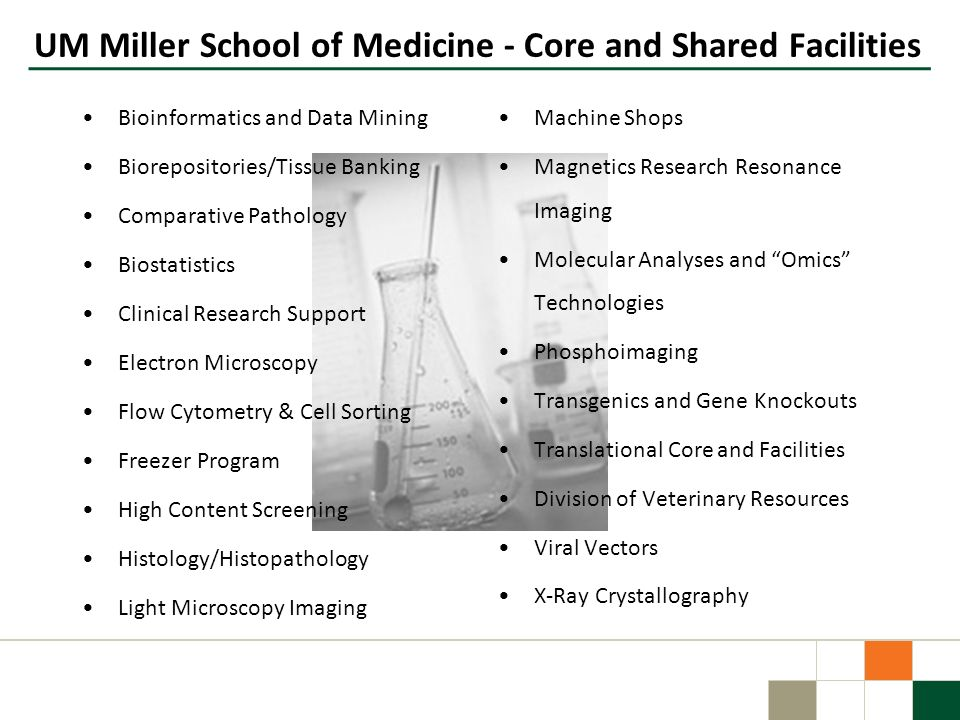 UM Miller School of Medicine - Core and Shared Facilities
