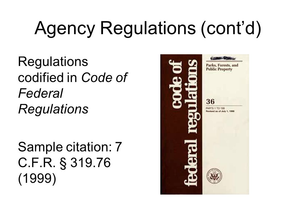 Agency Regulations (cont'd)