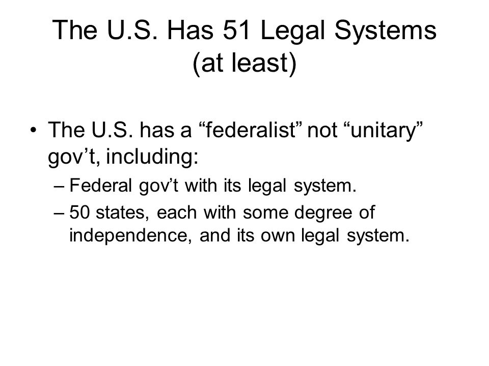 The U.S. Has 51 Legal Systems (at least)