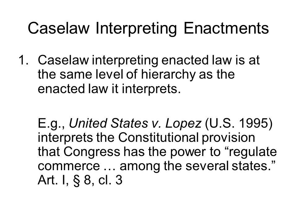 Caselaw Interpreting Enactments