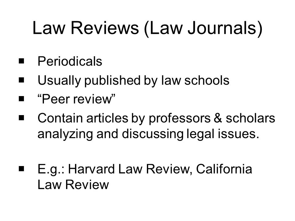 Law Reviews (Law Journals)