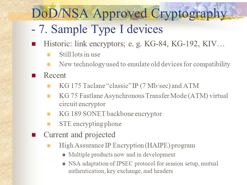 DoD/NSA Approved Cryptography - 7. Sample Type I devices