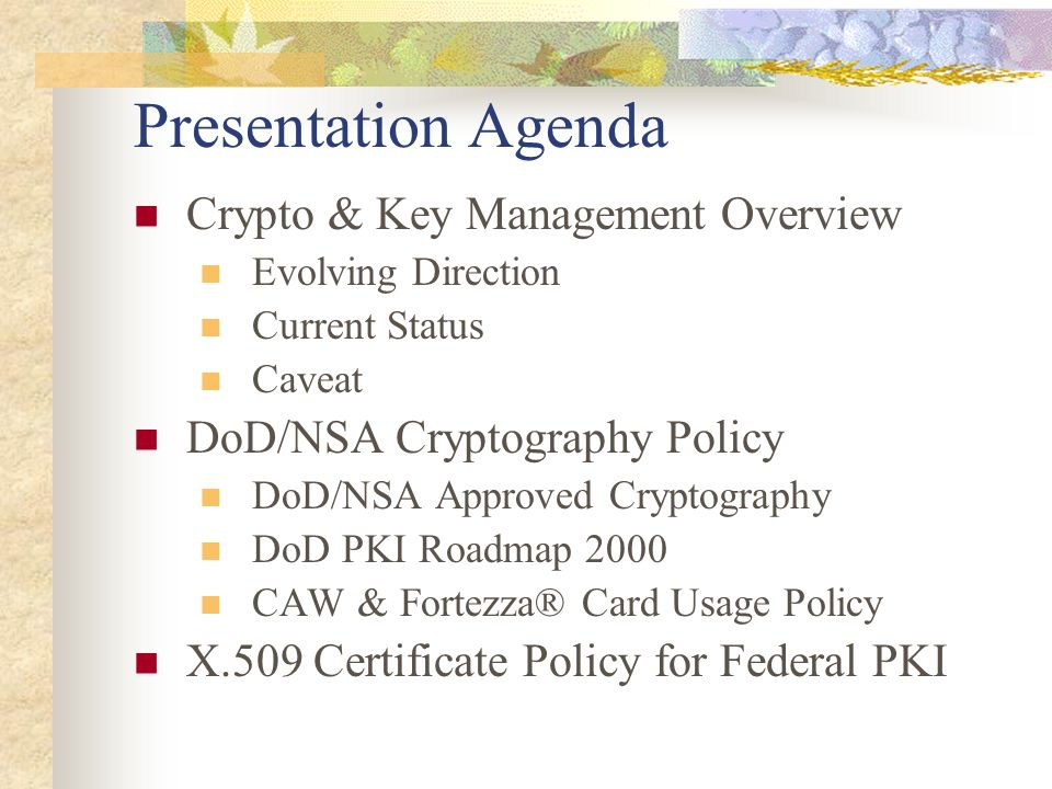 Presentation Agenda Crypto & Key Management Overview