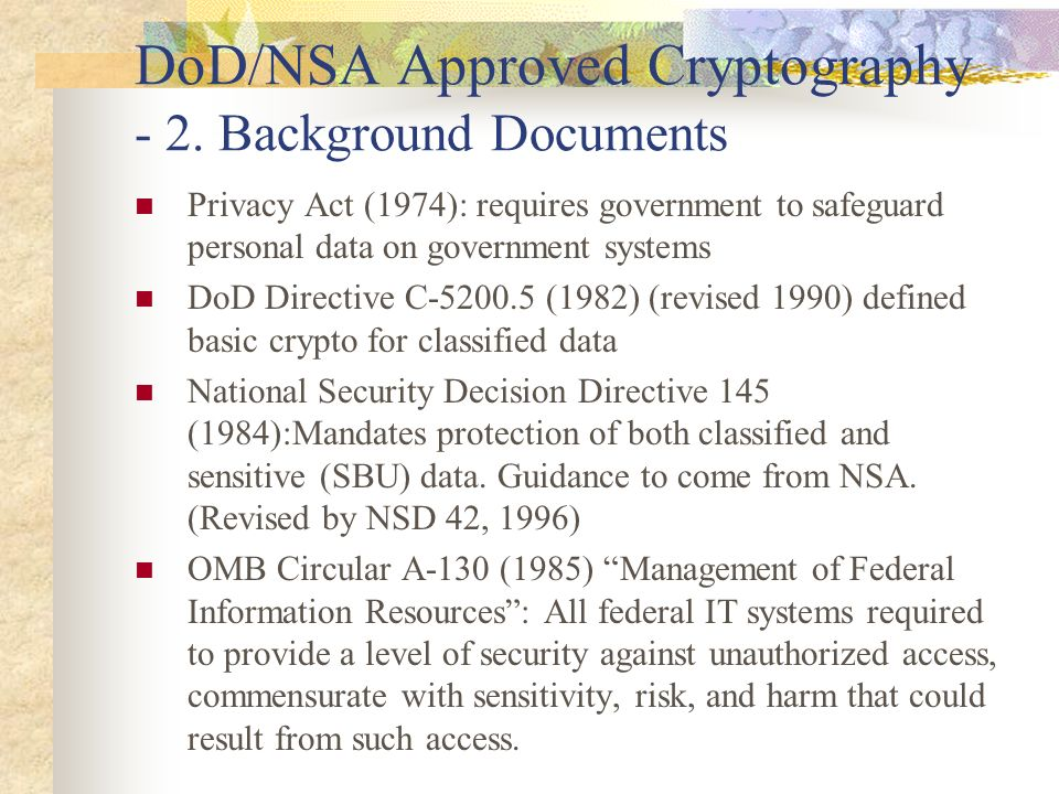 DoD/NSA Approved Cryptography - 2. Background Documents