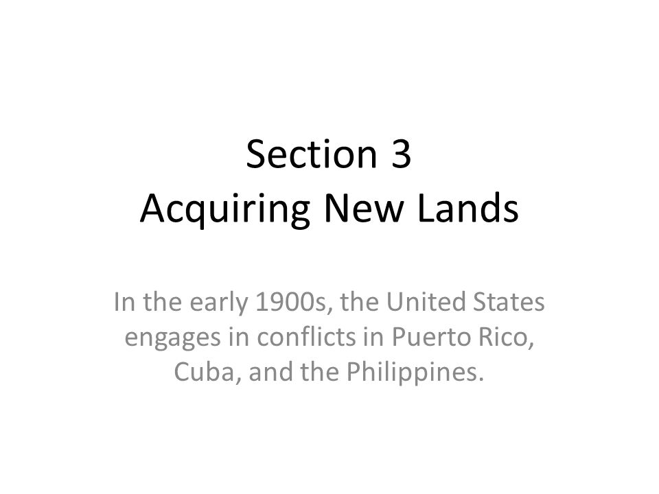 Section 3 Acquiring New Lands
