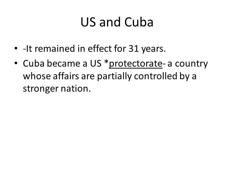 US and Cuba -It remained in effect for 31 years.