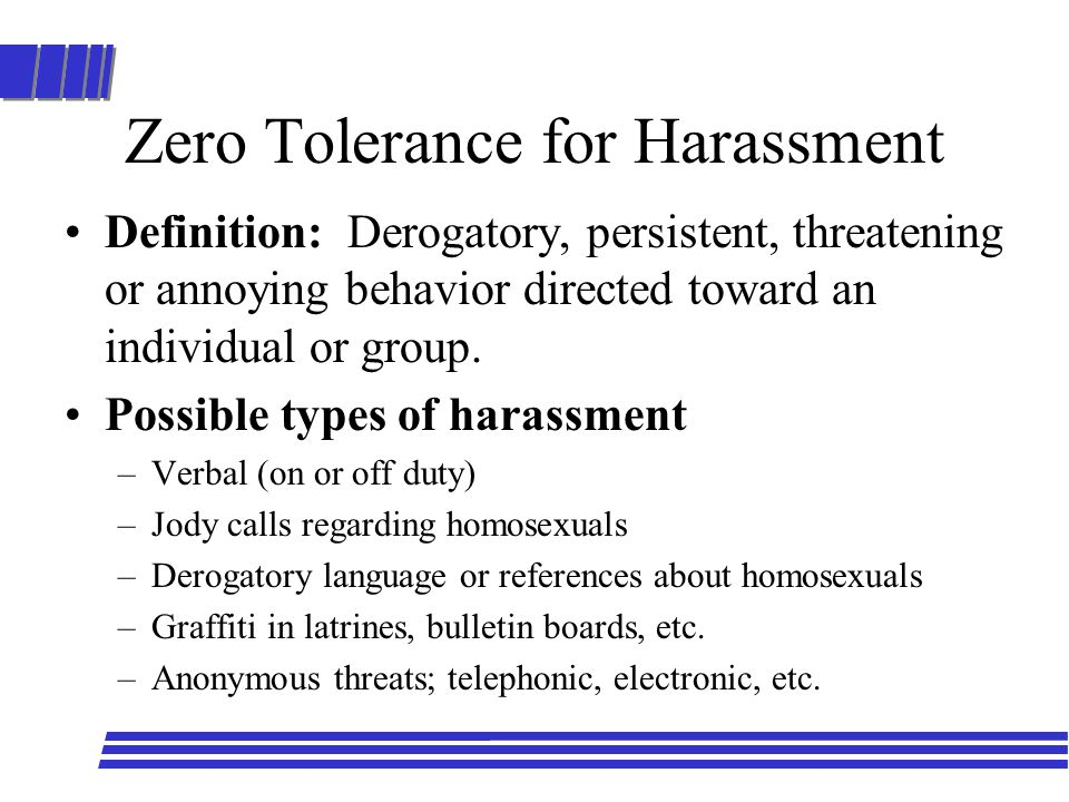 Zero Tolerance for Harassment