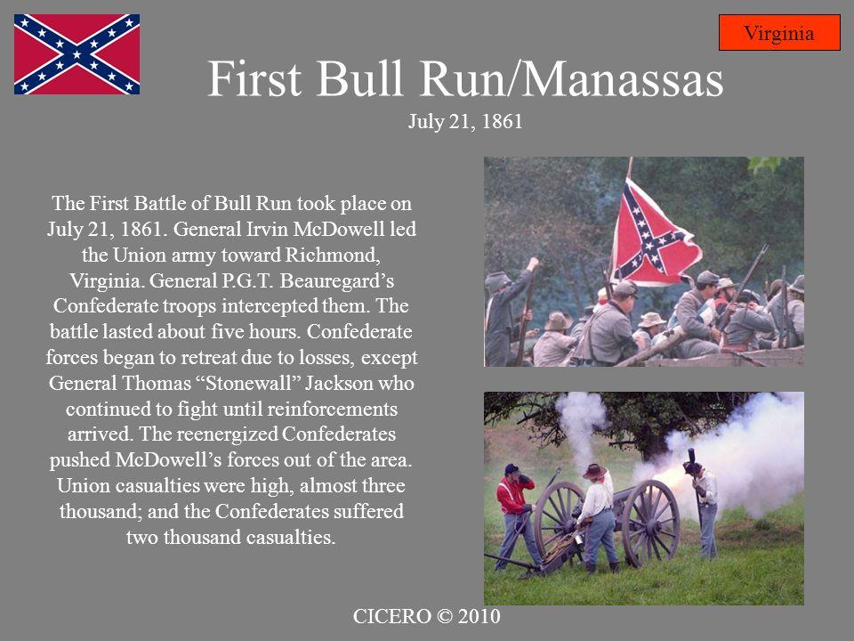 First Bull Run/Manassas July 21, 1861