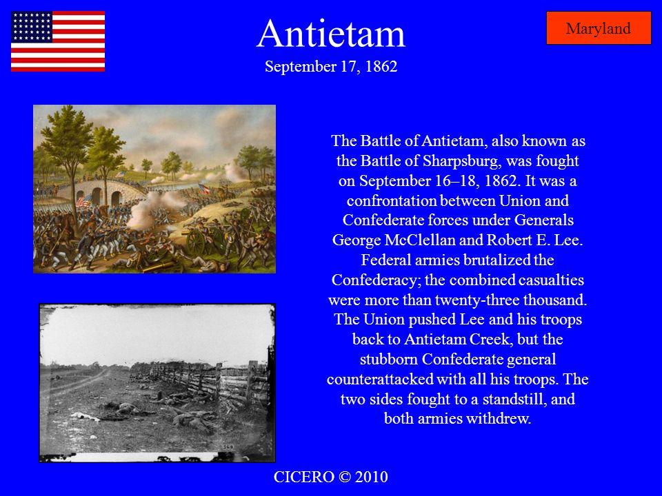 Antietam September 17, 1862 Maryland