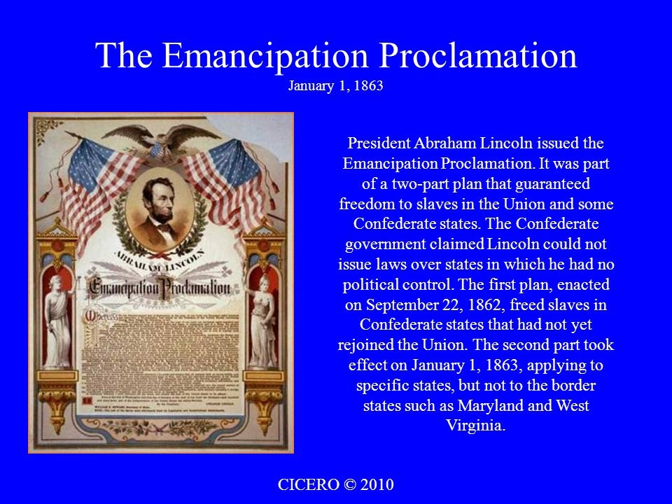 The Emancipation Proclamation January 1, 1863